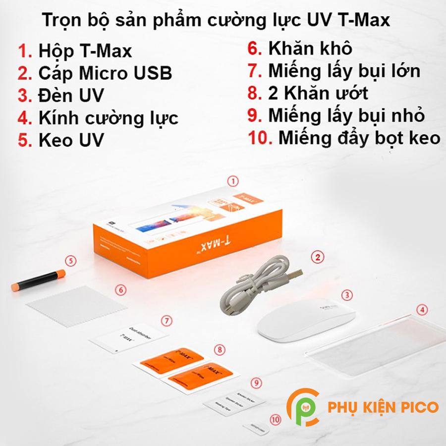 2-7 Cường lực T-Max là gì, có nên dán cường lực T-Max keo UV không?